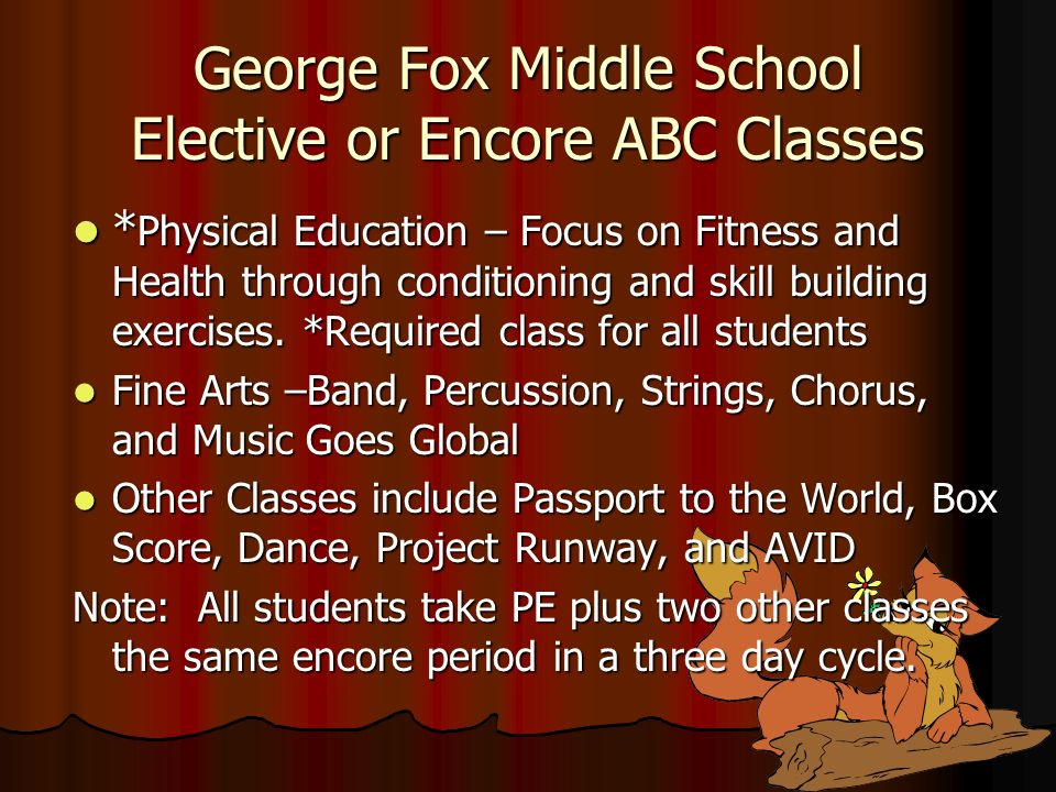 George Fox Middle School Elective or Encore ABC Classes