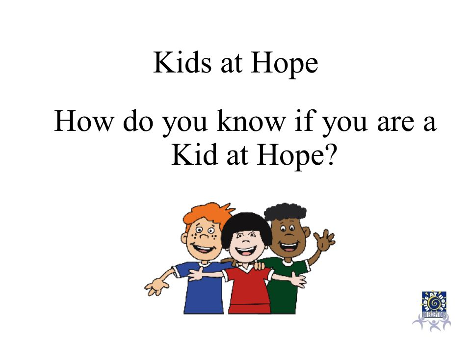 How do you know if you are a Kid at Hope