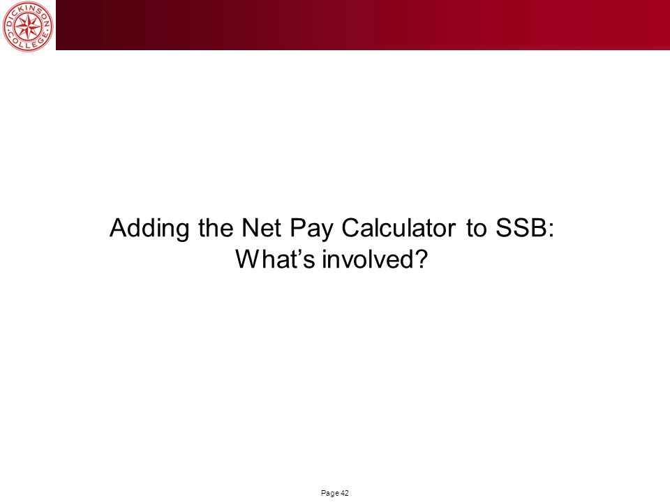 Adding the Net Pay Calculator to SSB: What's involved