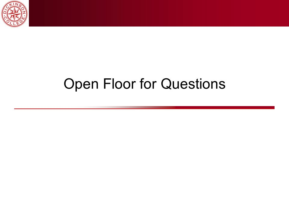 Open Floor for Questions