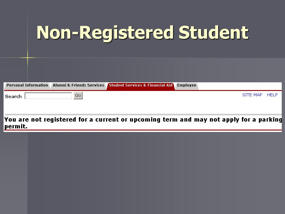 Non-Registered Student
