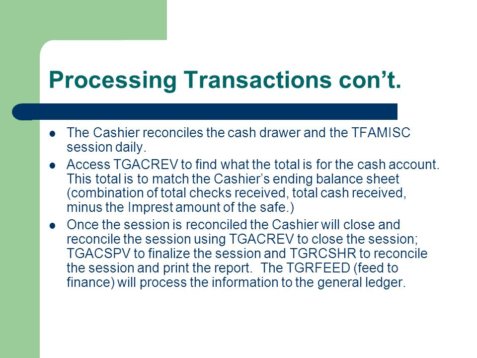 Processing Transactions con't.