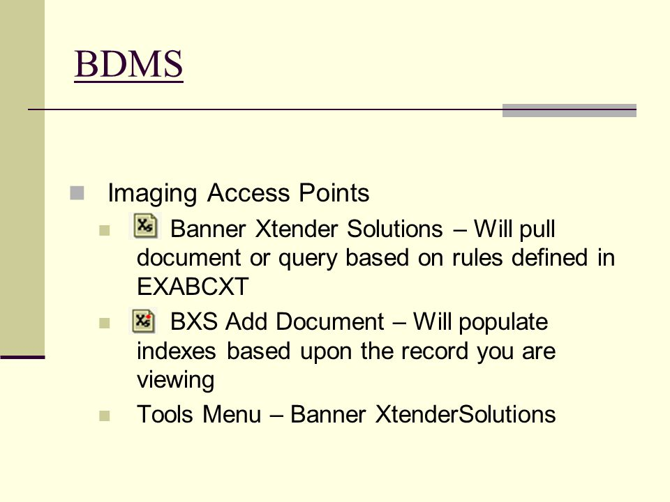 BDMS Imaging Access Points
