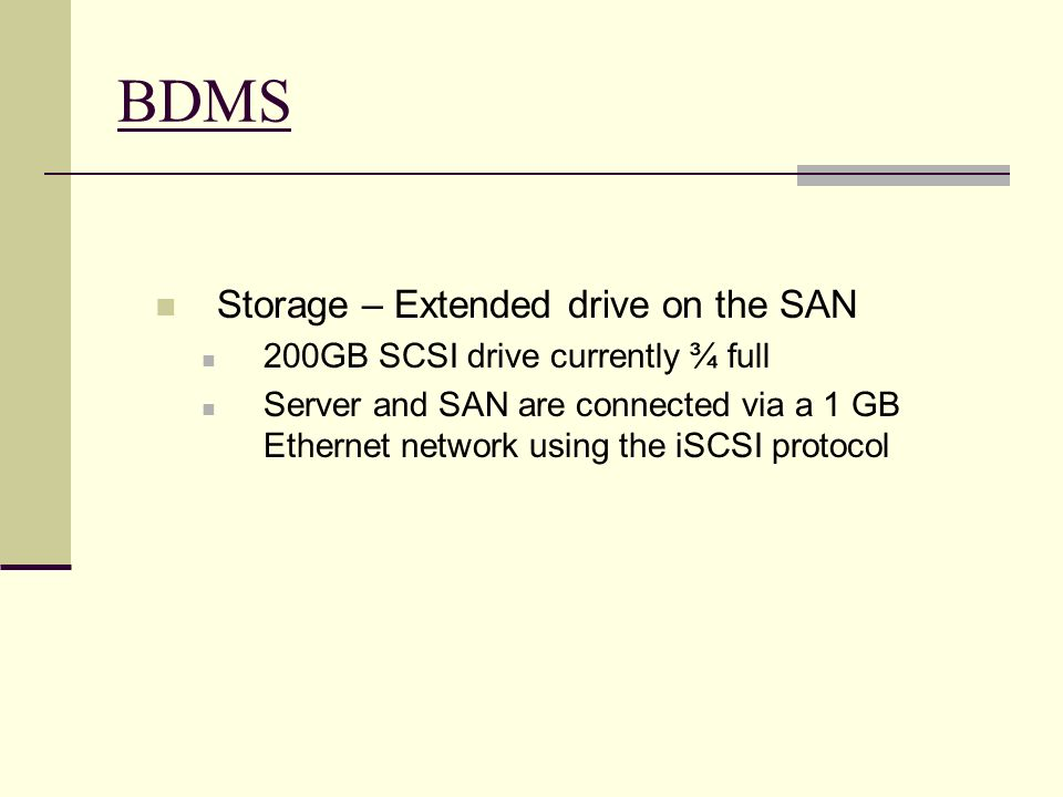 BDMS Storage – Extended drive on the SAN