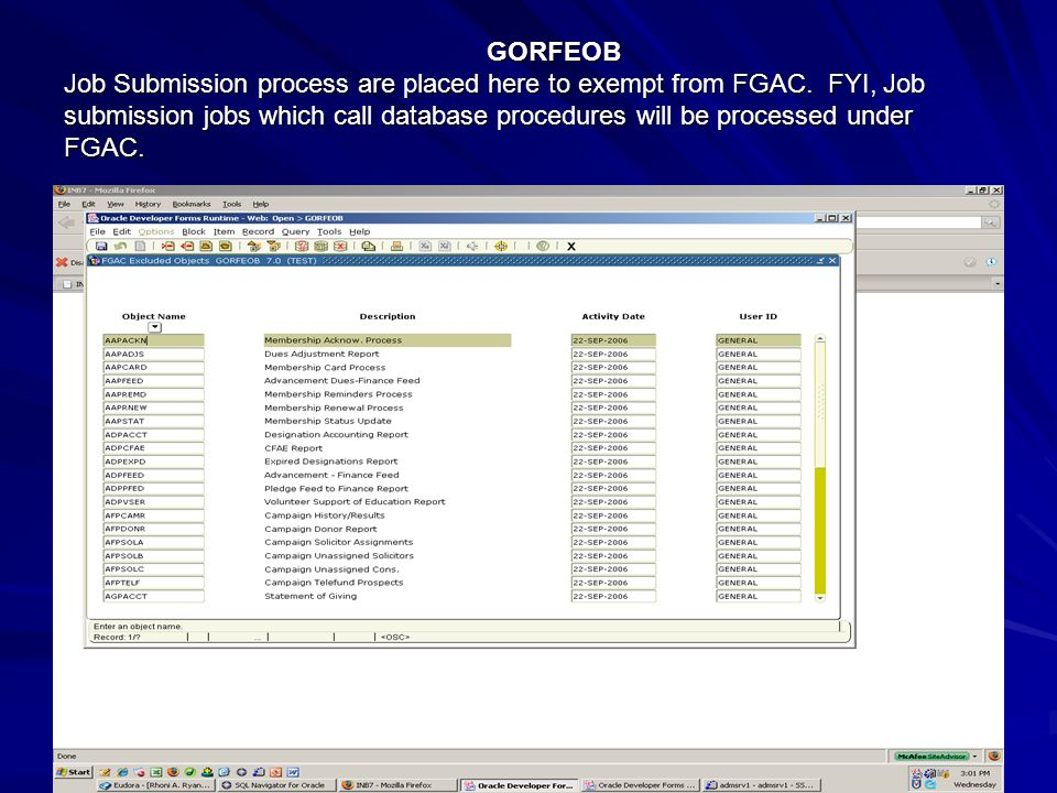 GORFEOB Job Submission process are placed here to exempt from FGAC