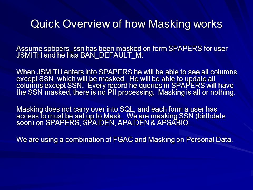 Quick Overview of how Masking works