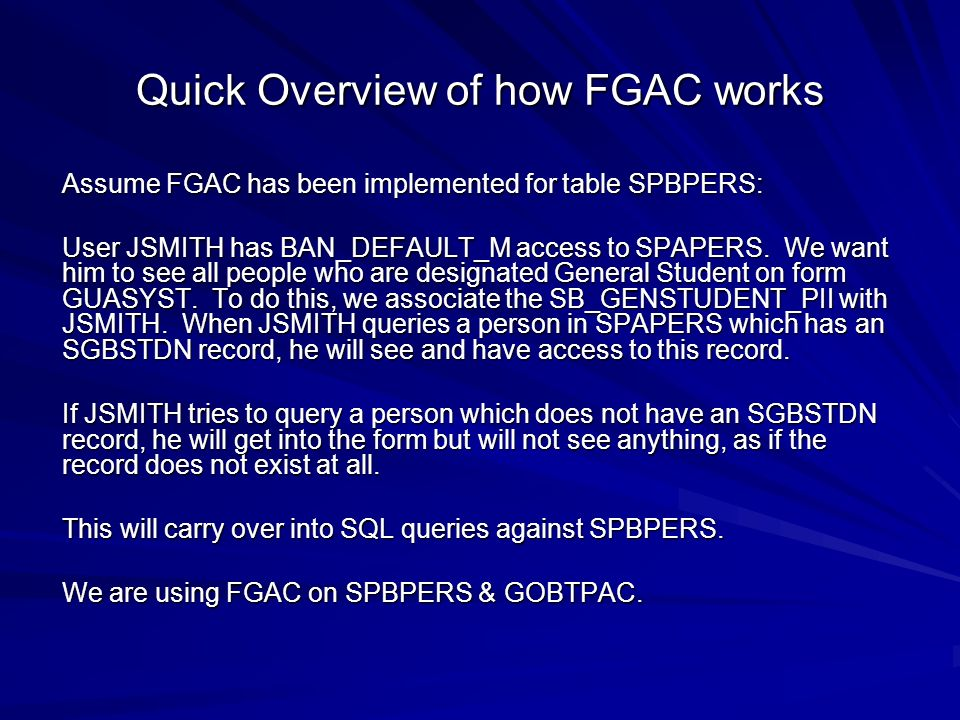 Quick Overview of how FGAC works
