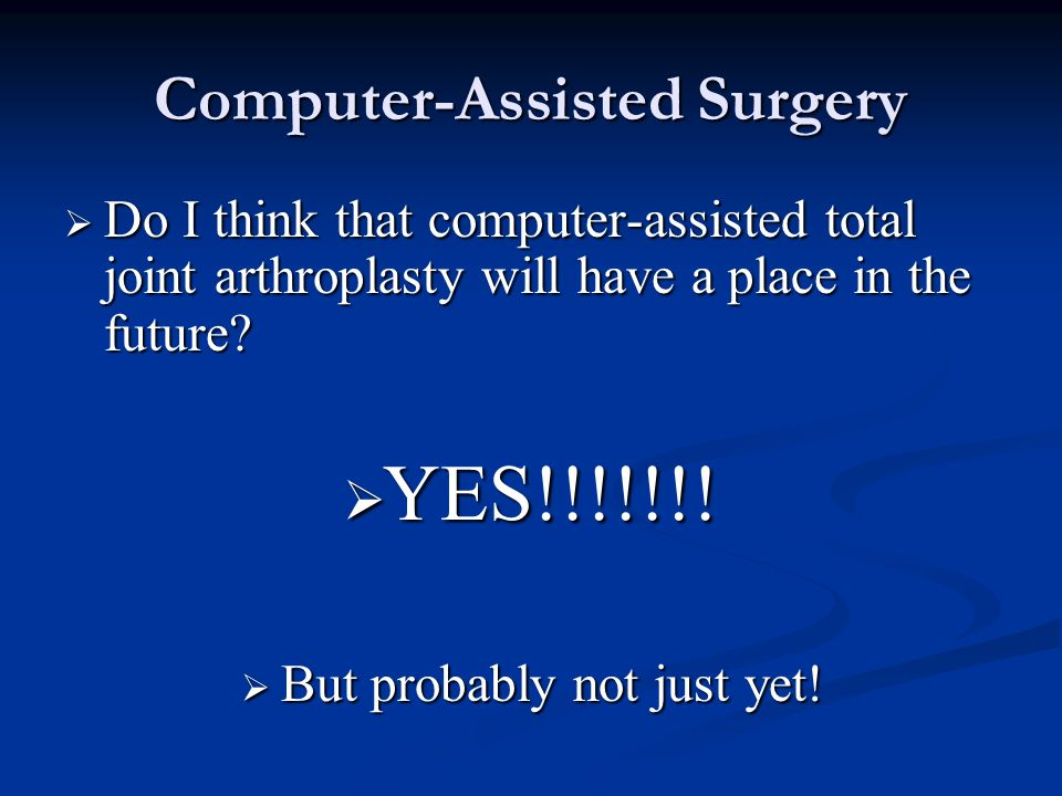 Computer-Assisted Surgery