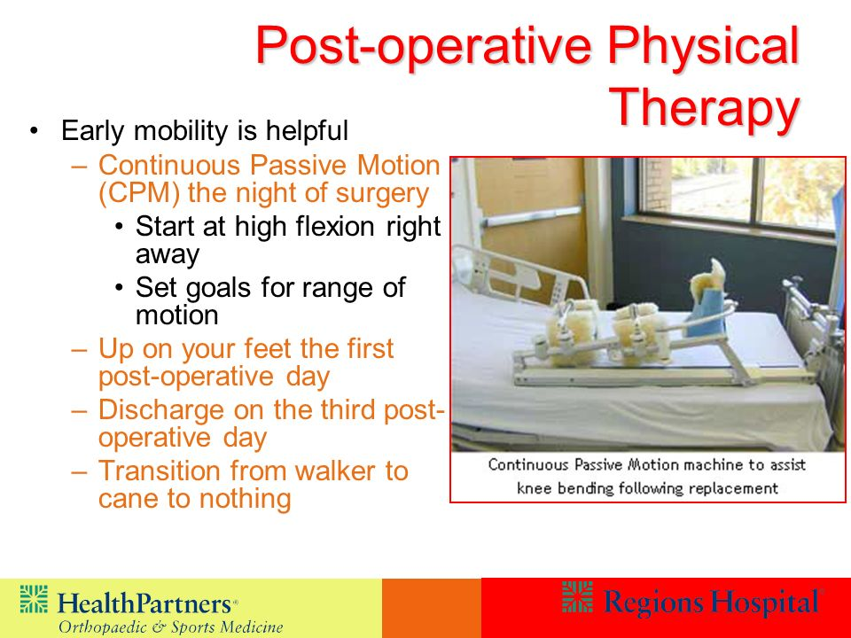 Post-operative Physical Therapy