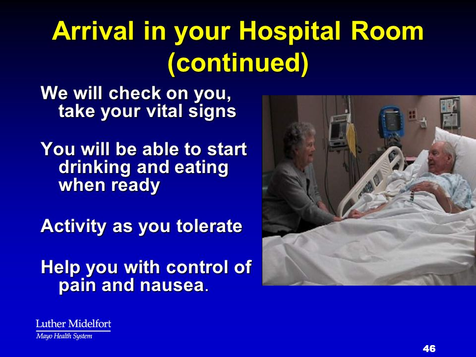 Arrival in your Hospital Room (continued)