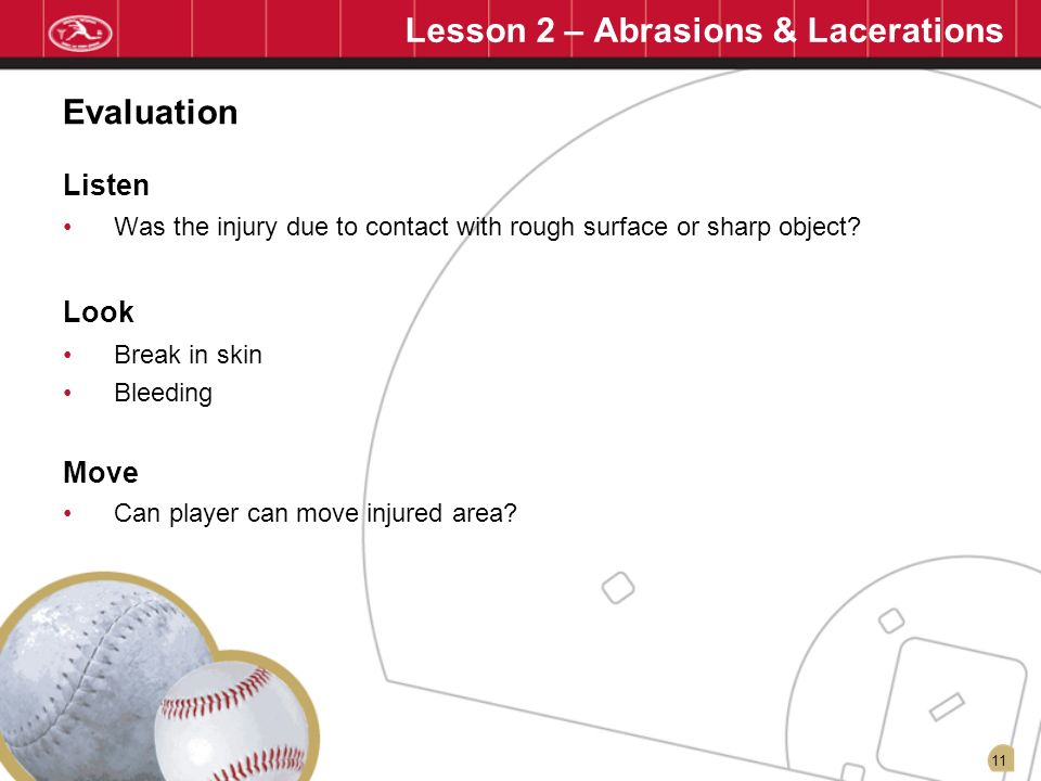 Lesson 2 – Abrasions & Lacerations