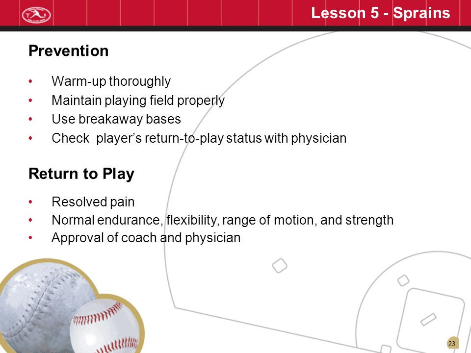 Lesson 5 - Sprains Prevention Return to Play Warm-up thoroughly