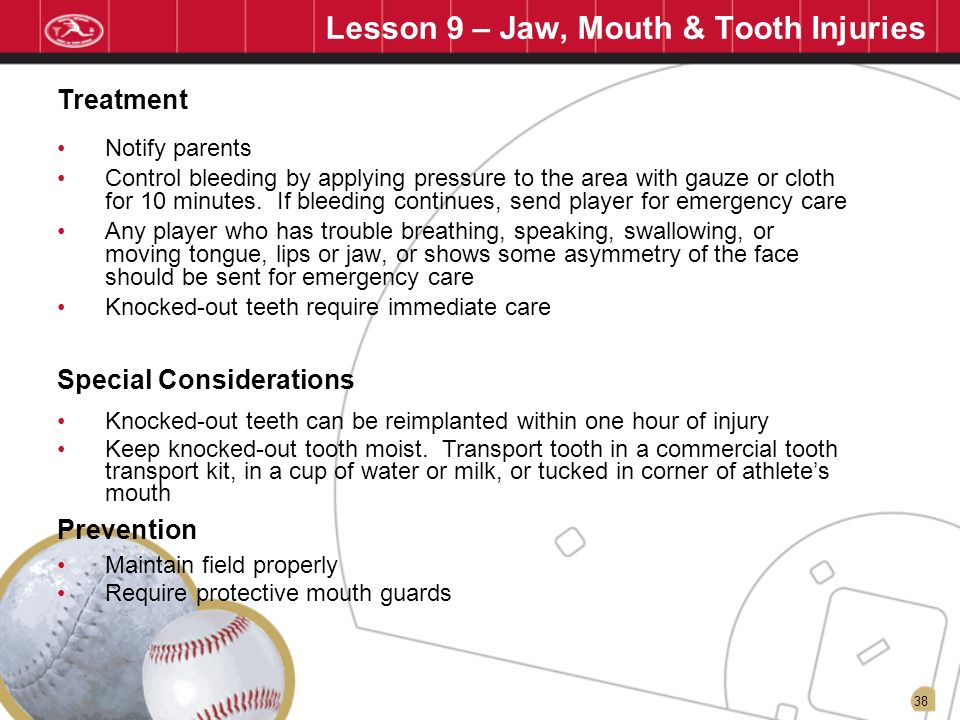 Lesson 9 – Jaw, Mouth & Tooth Injuries