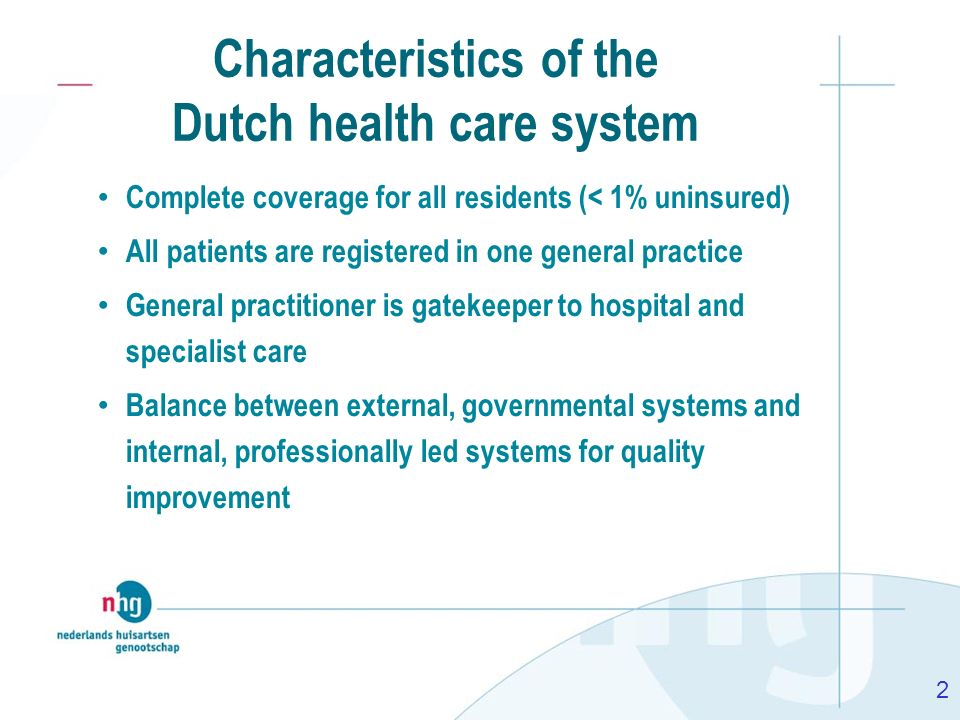 Characteristics of the Dutch health care system
