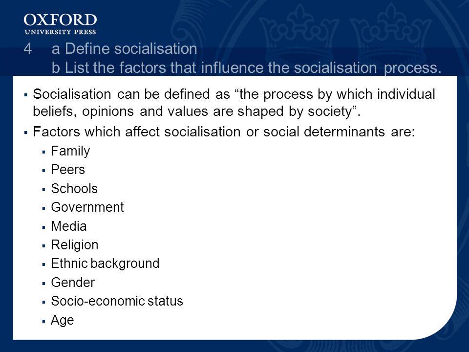 factors of socialisation