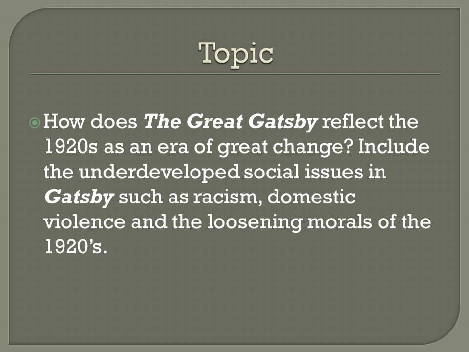 social issues in the great gatsby