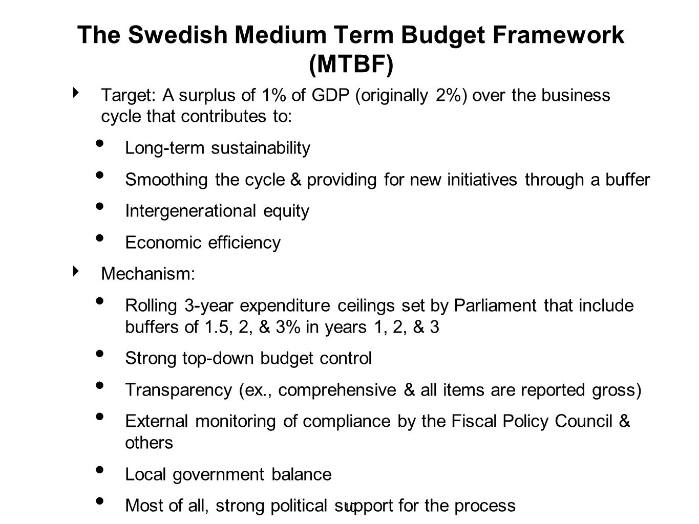 The Swedish Medium Term Budget Framework (MTBF)