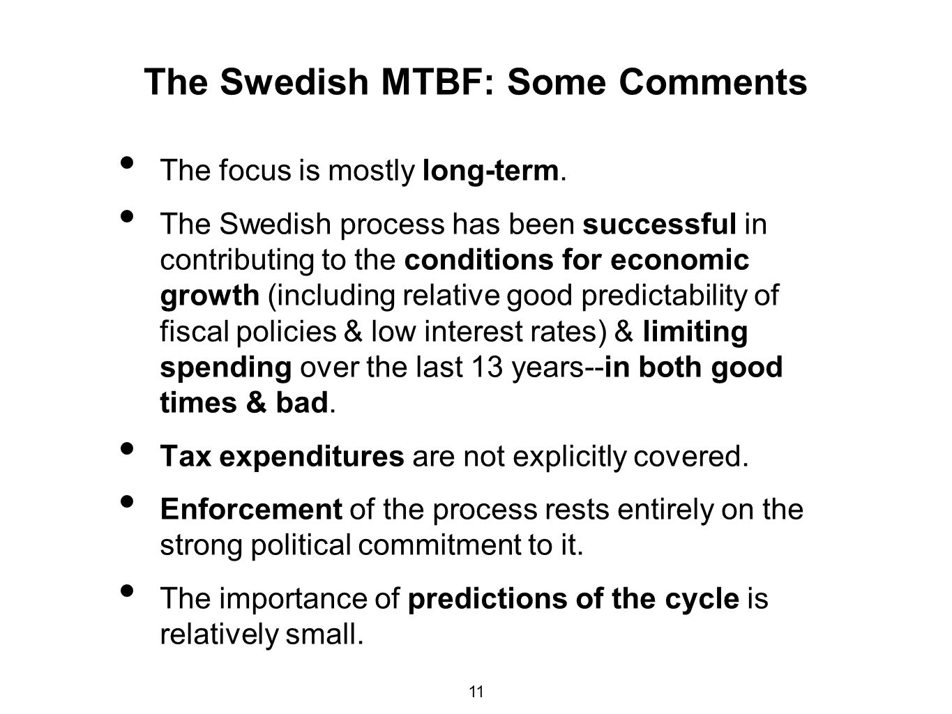 The Swedish MTBF: Some Comments