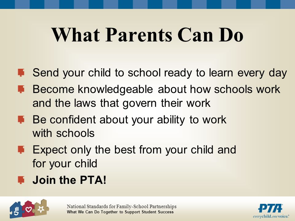 What Parents Can Do Send your child to school ready to learn every day