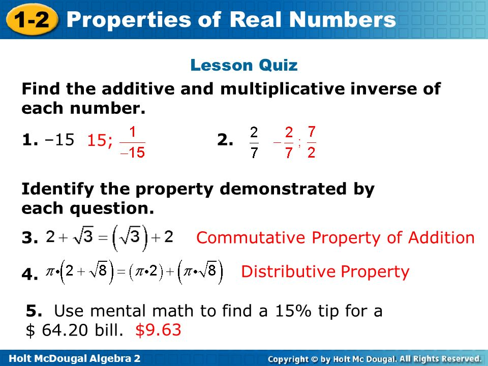 Find the additive and multiplicative inverse of each number. 1. –15 2.