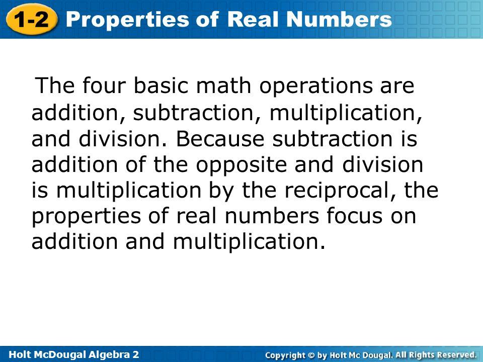 The four basic math operations are addition, subtraction, multiplication, and division.