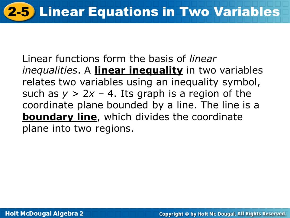 Linear functions form the basis of linear inequalities