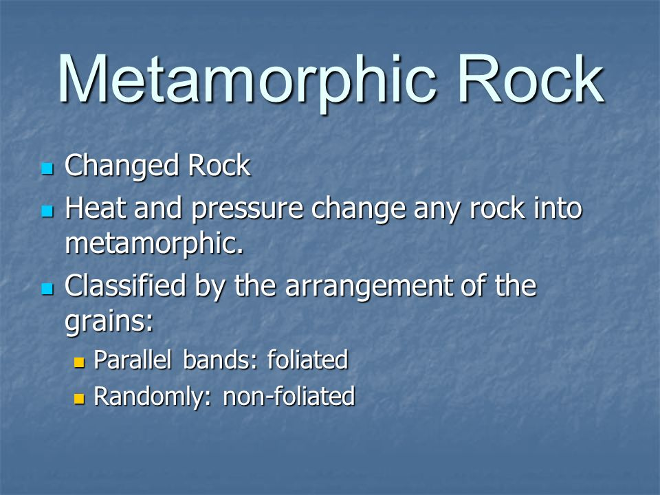 Metamorphic Rock Changed Rock