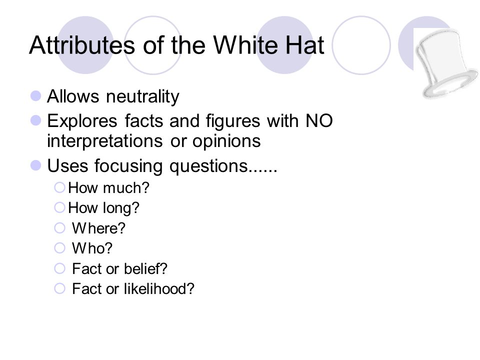 Attributes of the White Hat