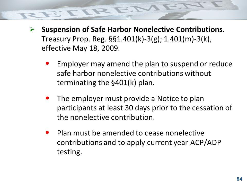 Suspension Of Safe Harbor Nonelective Contributions Treasury Prop Reg 1401