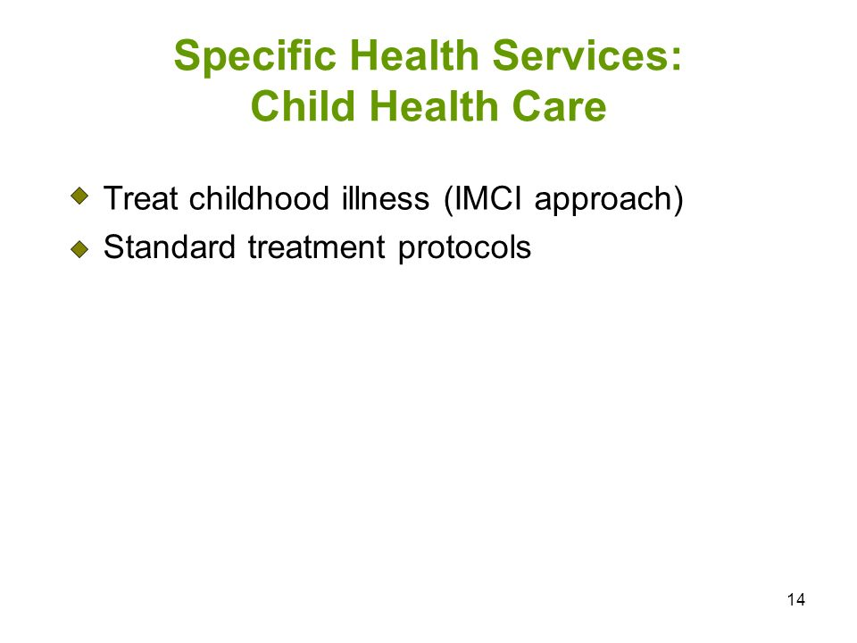 Specific Health Services: Child Health Care