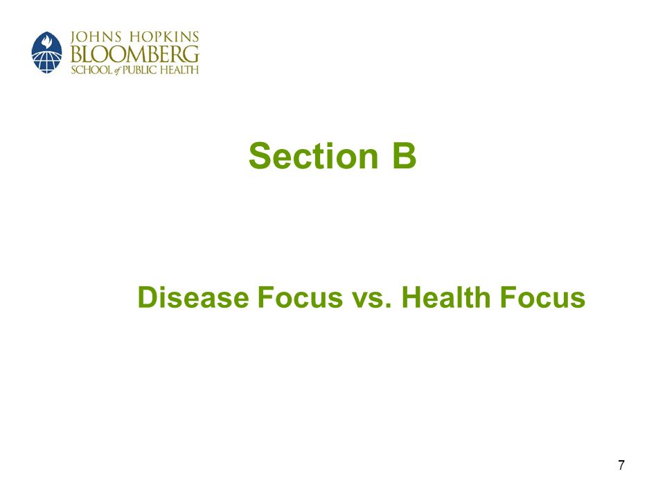 Disease Focus vs. Health Focus