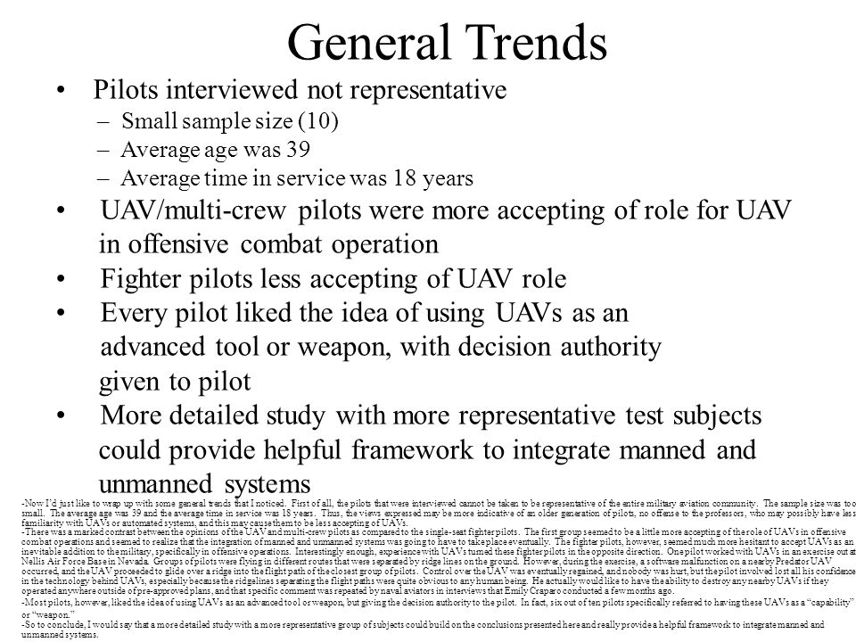 General Trends Pilots interviewed not representative