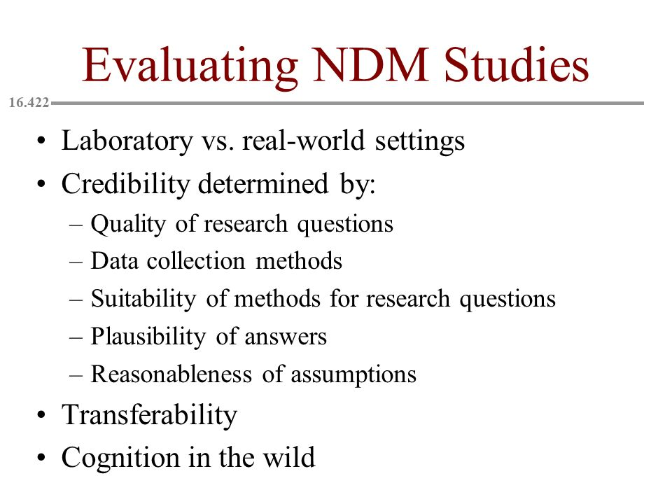 Evaluating NDM Studies