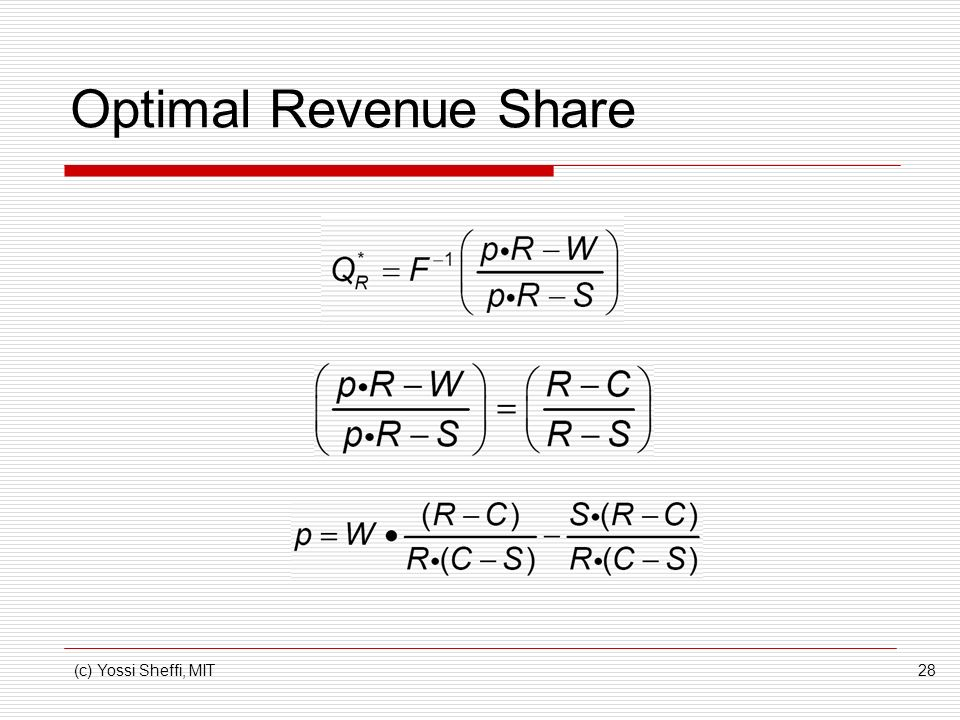 Optimal Revenue Share (c) Yossi Sheffi, MIT