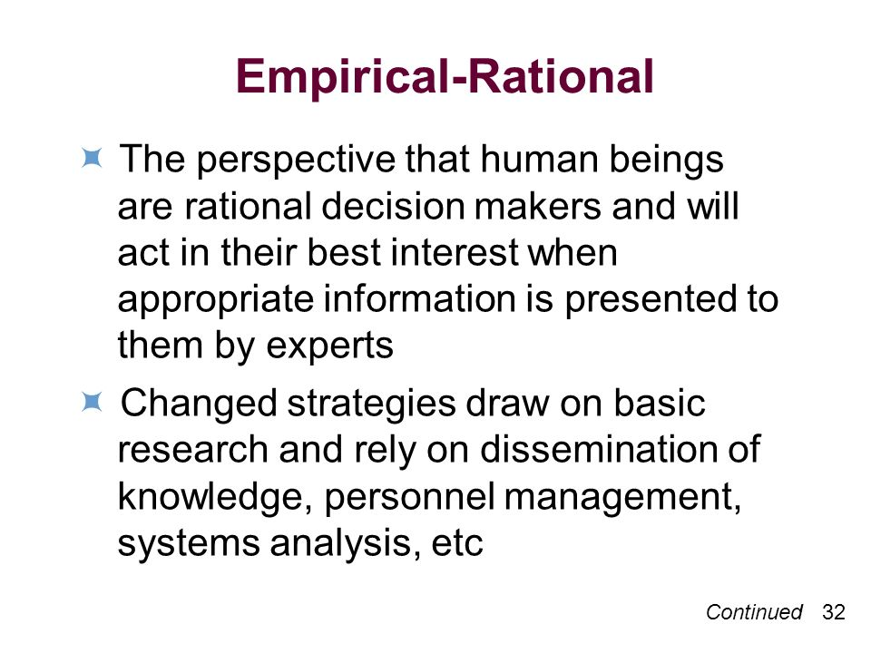Empirical-Rational  The perspective that human beings