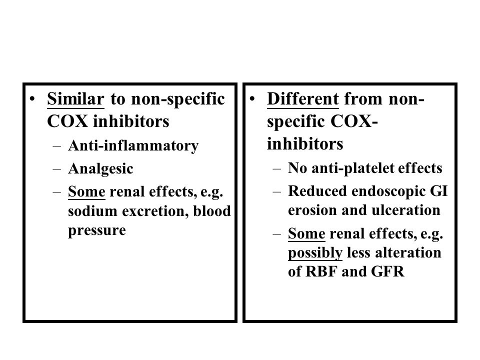 Similar to non-specific COX inhibitors