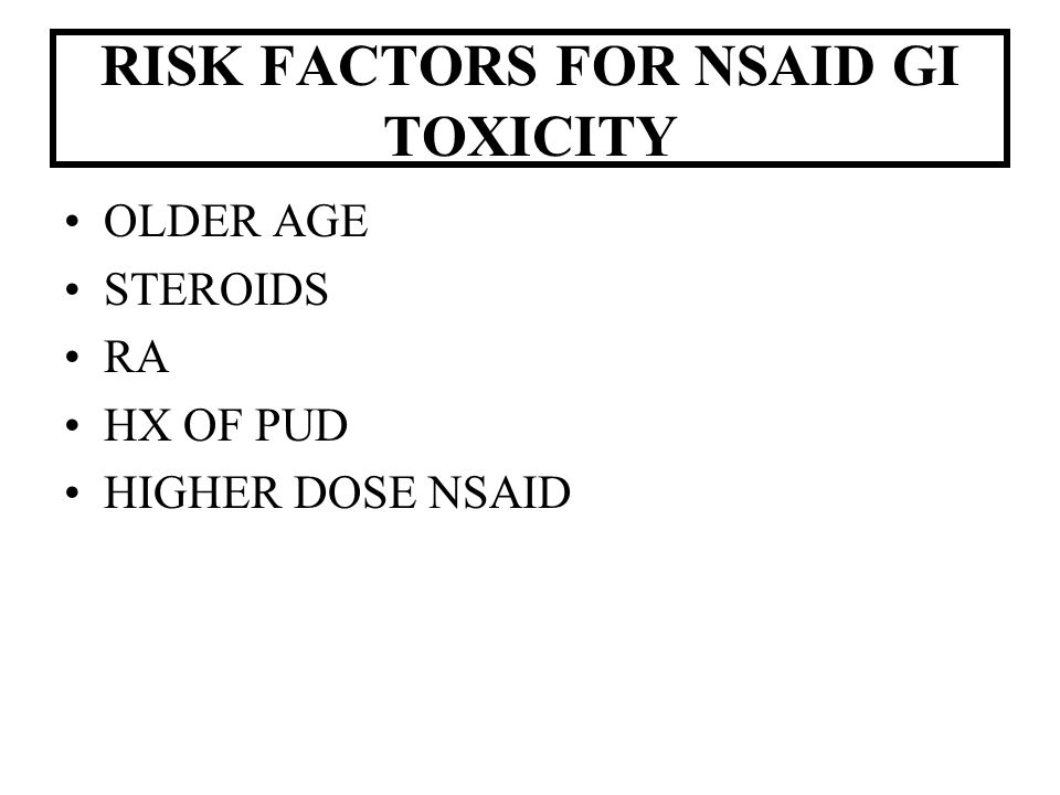 RISK FACTORS FOR NSAID GI TOXICITY