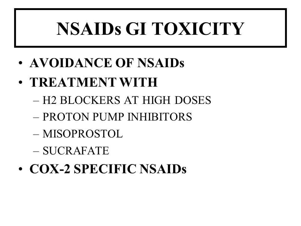 NSAIDs GI TOXICITY AVOIDANCE OF NSAIDs TREATMENT WITH