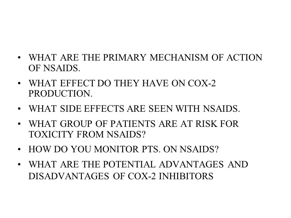 WHAT ARE THE PRIMARY MECHANISM OF ACTION OF NSAIDS.