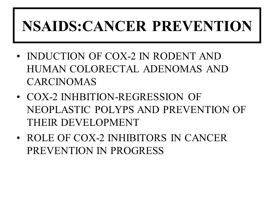 NSAIDS:CANCER PREVENTION
