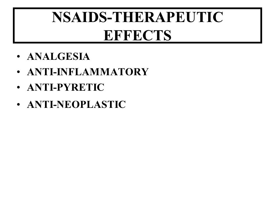 NSAIDS-THERAPEUTIC EFFECTS