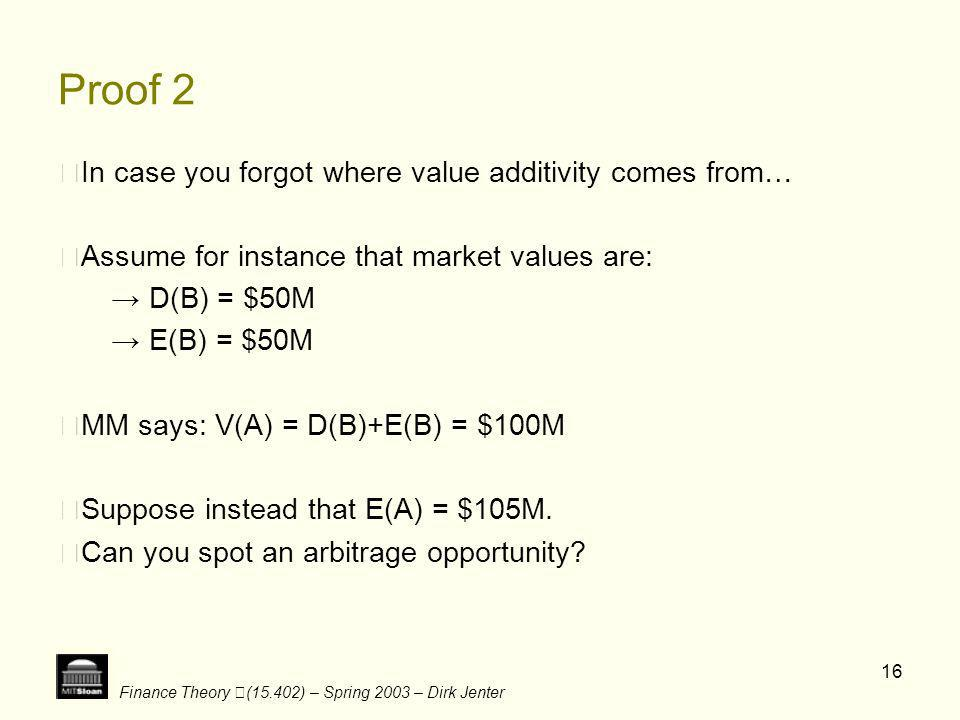 Proof 2 ‧In case you forgot where value additivity comes from…
