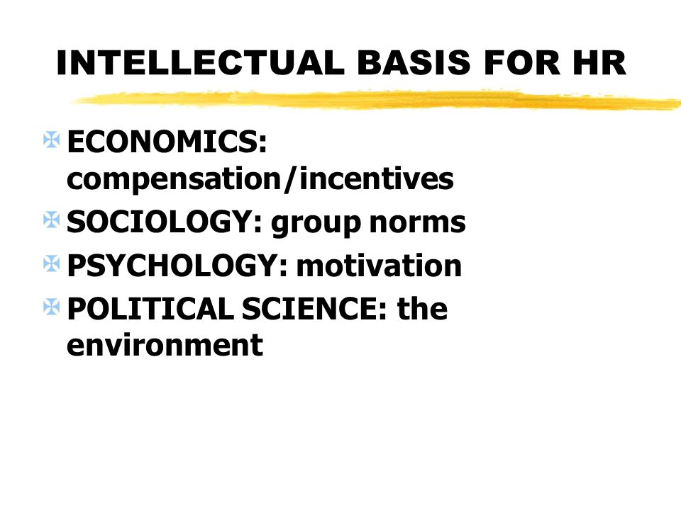 INTELLECTUAL BASIS FOR HR