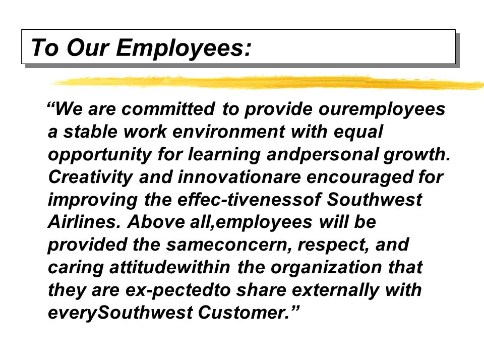 To Our Employees: