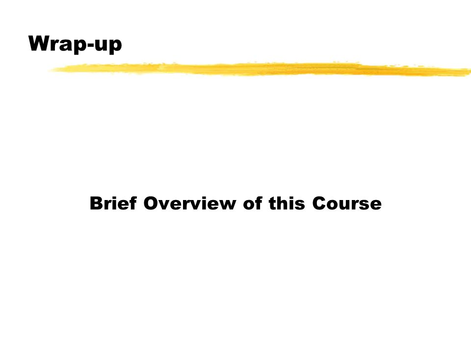 Brief Overview of this Course