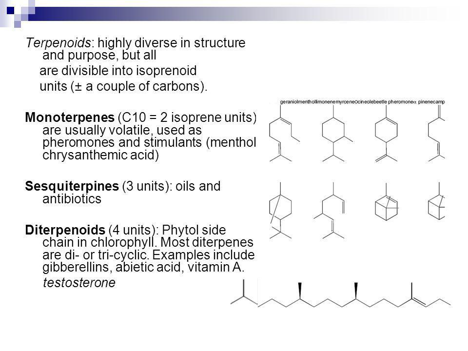 Terpenoids: highly diverse in structure and purpose, but all