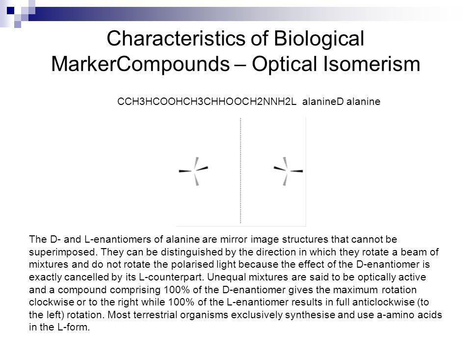 Characteristics of Biological MarkerCompounds – Optical Isomerism