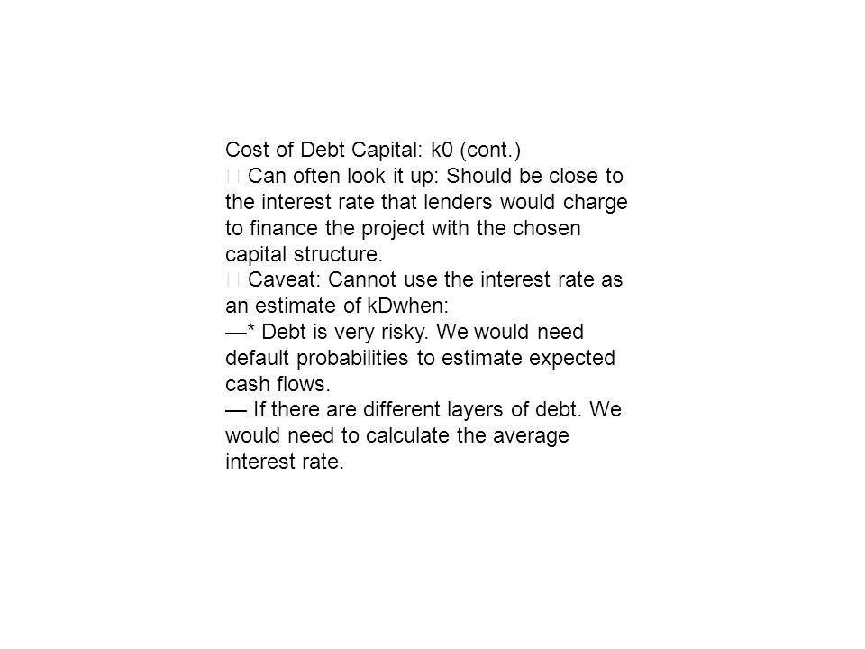 Cost of Debt Capital: k0 (cont.)