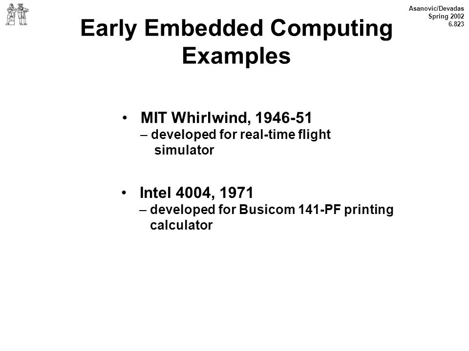 Early Embedded Computing Examples