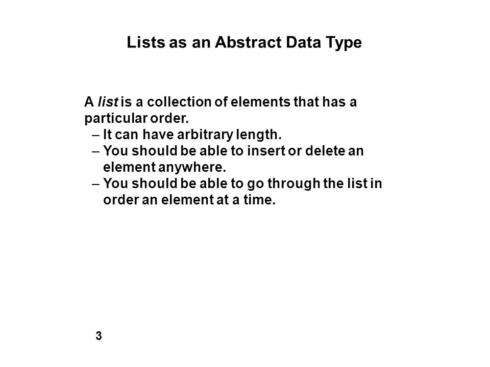 Lists as an Abstract Data Type